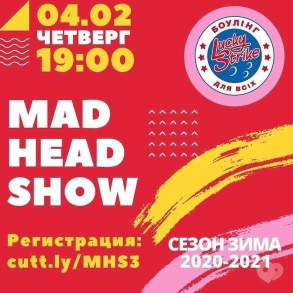 Концерт - Mad Head Show