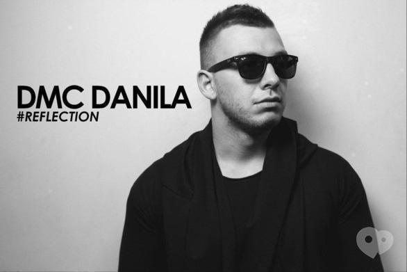 Вечеринка - DJ DANILA в 'Reflection'