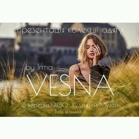 """Концерт - Презентація колекції одягу """"VESNA"""""""