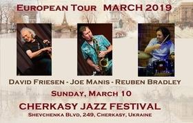 "Концерт - ""David Friesen – Joe Manis – Reuben Bradley"" European Tour"