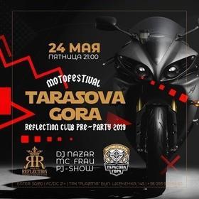 "Вечірка ""Tarasova gora motofestival pre-party"" в ""Reflection"""