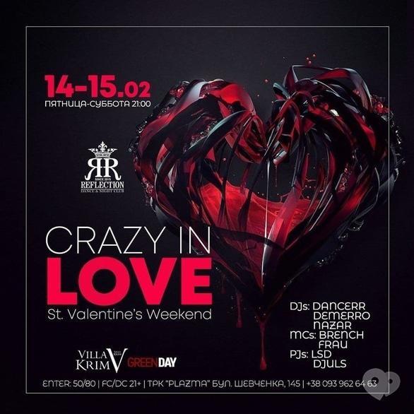 Вечеринка - Романтический уикенд 'CRAZY IN LOVE' в 'Reflection club'